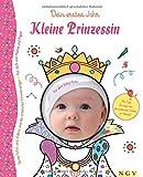 Kleine Prinzessin - Babyalbum für Mädchen: Dein erstes Jahr - Leer