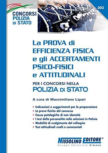 La prova di efficienza fisica e gli accertamenti psico-fisici e attitudinali per i concorsi nella Polizia di Stato