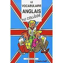 Le vocabulaire anglais au college