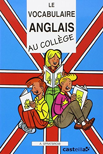 Le vocabulaire anglais au college