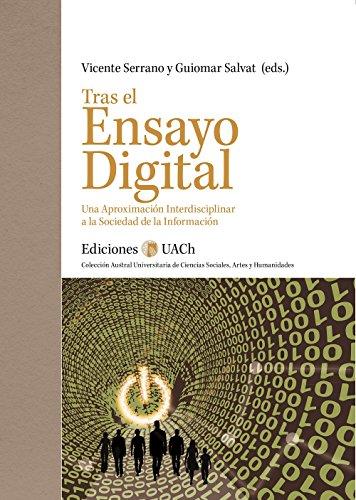 Tras el Ensayo Digital: Una Aproximación Interdisciplinar a la Sociedad de la Información