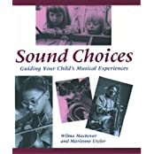 Sound Choices: Guiding Your Child's Musical Experiences