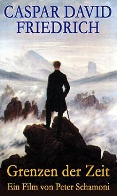 Caspar David Friedrich - Grenzen der Zeit [VHS]