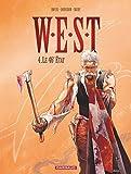 W.E.S.T. - tome 4 - 46ème état (Le)