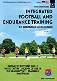 Integrated Football (Soccer) and Endurance Training