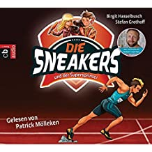 Die Sneakers und der Supersprinter: Band 2