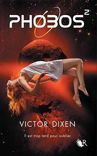 Phobos - Tome 2 par [DIXEN, Victor]