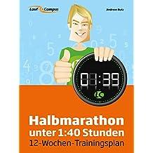 Halbmarathon unter 1:40 Stunden