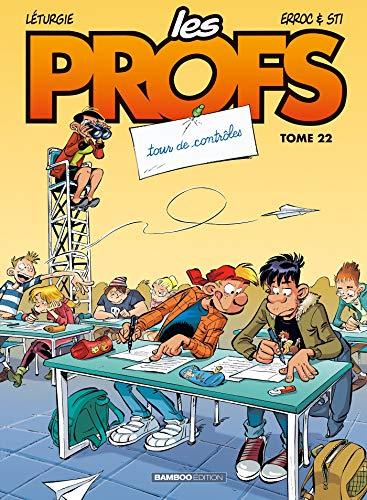 Les Profs - Tome 22 - Tour de contrôles par Erroc