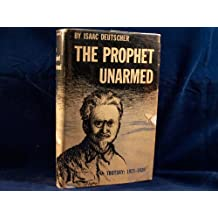 The Prophet Unarmed: Trotsky 1921-1929