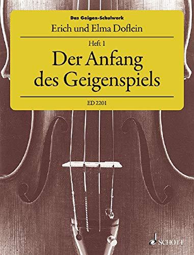 Das Geigen-Schulwerk: Der Anfang des Geigenspiels. Band 1. Violine.