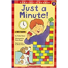 Just a Minute! (Hello Reader! Math Level 2) by Teddy Slater (1996-08-01)