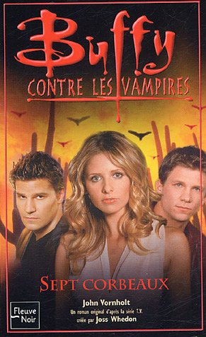 Buffy contre les vampires, Tome 45 : Sept corbeaux