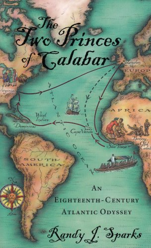 The Two Princes of Calabar: An Eighteenth-Century Atlantic Odyssey: 0
