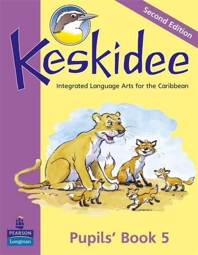 Keskidee Pupils' Book 5 Second Edition: Integrated Language Arts for the Caribbean: No. 5
