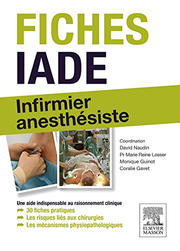Fiches IADE: Infirmier anesthsiste