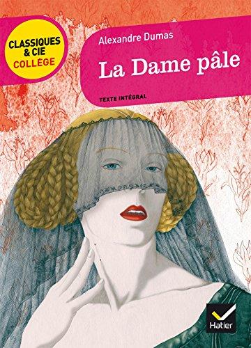 La Dame pâle par Alexandre Dumas