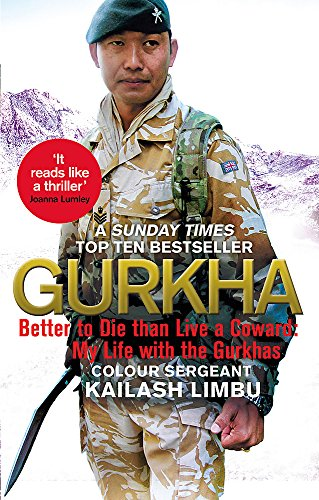 Gurkha: Better to Die than Live a Coward: My Life in the Gurkhas (Middleton Messer)
