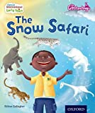 Oxford International Early Years: The Glitterlings: The Snow Safari (Storybook 6)