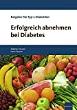 Erfolgreich abnehmen bei Diabetes: Ratgeber für Typ-2-Diabetiker