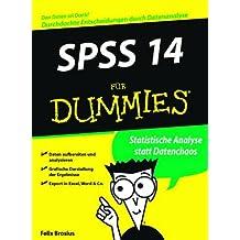SPSS 14 für Dummies by Felix Brosius (2006-12-15)