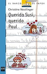 Querida Susi, querido Paul par Christine Nöstlinger Jr.