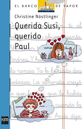 Querida Susi, querido Paul (El Barco de Vapor Azul) por Christine Nöstlinger
