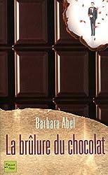 La brûlure du chocolat (Hors collection)