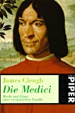 Die Medici - James Cleugh