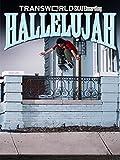 Transworld Skateboarding Hallelujah [OV]