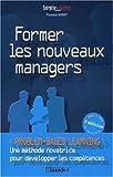 Image de Former les nouveaux managers. 2ème édition