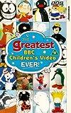 Greatest BBC Children's Video Ever!  [VHS]