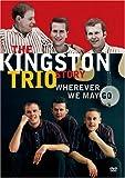 Kingston Trio Story: Wherever We May Go [Import anglais]