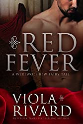 Red Fever: A Werewolf BBW Fairy Tail (BBW Fairy Tail Shorts Book 1) (English Edition)