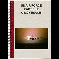 US AIR FORCE FACT FILE C-130 HERCULES (English Edition)