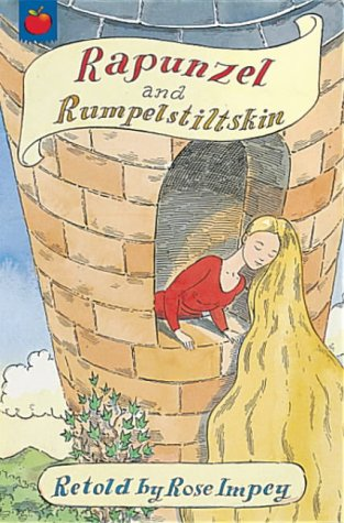Rapunzel ; and, Rumpelstiltskin