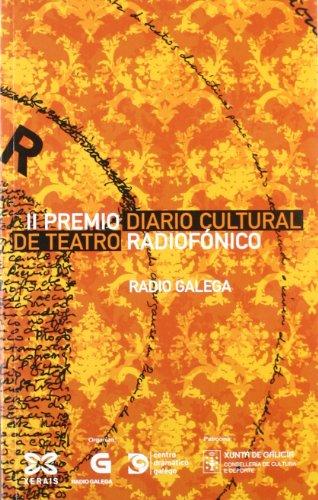 II Premio Diario Cultural de Teatro Radiofónico (Edición Literaria - Alternativas - Teatro)