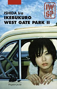 Ikebukuro West Gate Park Edition Poche Tome 2