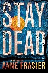 Stay Dead (Elise Sandburg Series Book 2) (English Edition)