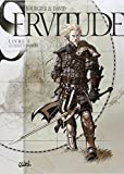 Servitude, Tome 1 : Le chant d'Anoroer