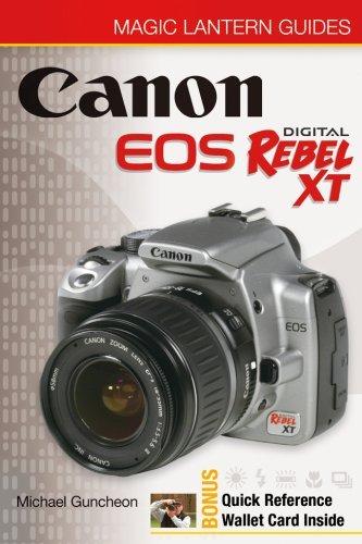 Magic Lantern Guides: Canon EOS Digital Rebel XT/EOS 350D (A Lark Photography Book) by Michael Guncheon (2005-09-01)