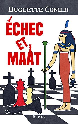 Échec et Maât (French Edition)
