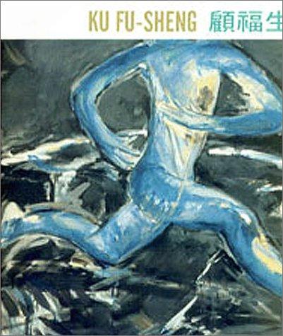 The Floating of Bieng: A Retrospective of the Works of Artist Ku Fu-Sheng 1959-1996