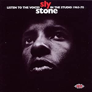 Listen To The Voices: Sly Stone In The Studio: 1965-70