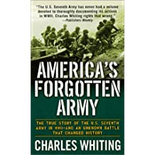 America's Forgotten Army: The Story of the U.S. Seventh