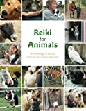Reiki for Animals: An anthology of Articles from the Reiki News Magazine