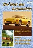 Die Welt des Automobils/Geschichte d. Eisenbahn