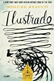 Ilustrado: A Novel by Miguel Syjuco (2011-05-24)