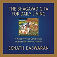 The Bhagavad Gita for Daily Living: A Verse-by-Verse Commentary: Vols. 1-3 (The End of Sorrow, Like a Thousand