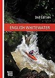 English Whitewater, British Canoe Union Guidebook, 2nd edition